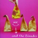 Me and the Blondes – Teresa Toten