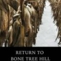 Return to Bone Tree Hill – Kristin Butcher